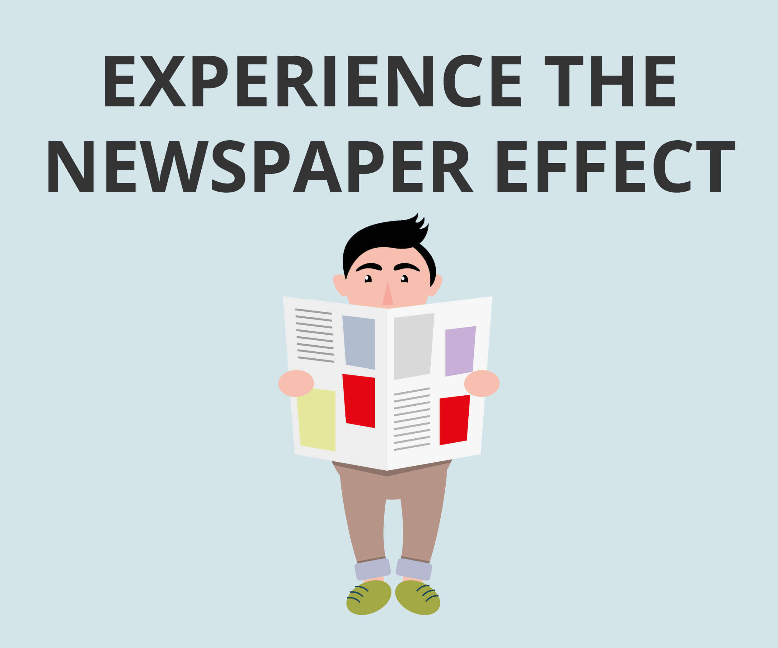 Experience the nespaper effect